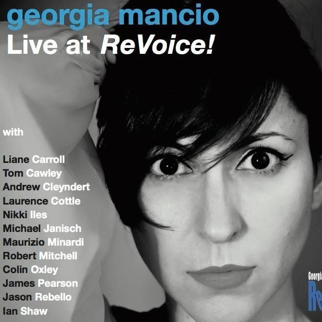 INTERVIEW: Georgia Mancio (New CD Live at Revoice – Launch Monday