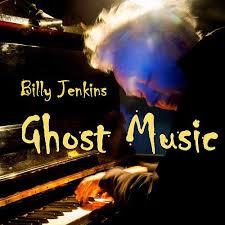 DOWNLOAD REVIEW: Billy Jenkins – Ghost Music – News, reviews