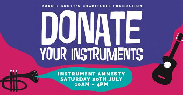 Donate an instrument – Ronnie Scott's Instrument Amnesty (20 July)