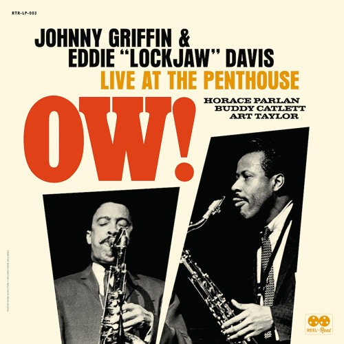 Johnny Griffin and Eddie 'Lockjaw' Davis – Ow! Live At The Penthouse