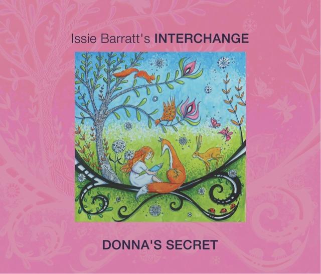 """Issie Barratt's Interchange – """"Donna's Secret"""""""