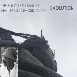 Bukky Leo Quartet ft. Clifford Jarvis Evolution