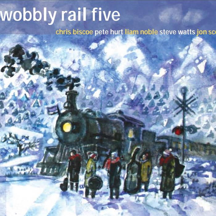 """Chris Biscoe – """"Wobbly Rail 5"""""""