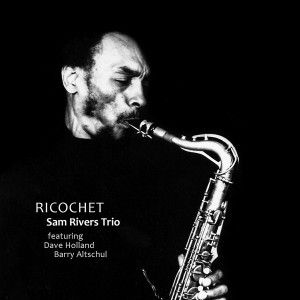 Sam Rivers Ricochet album cover