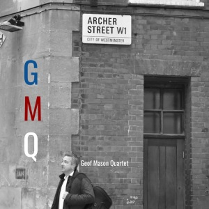 Geoff Mason Quartet GMQ album cover