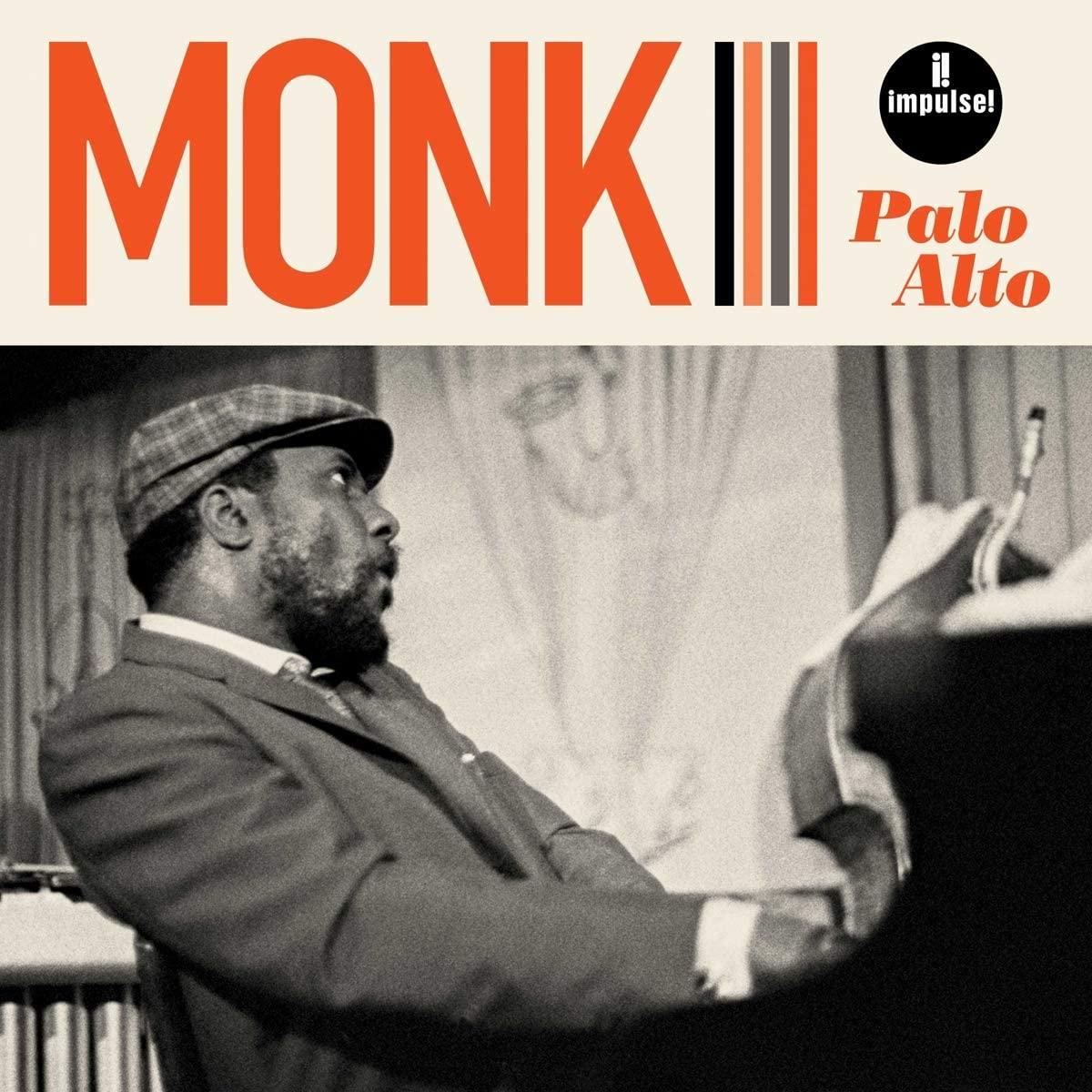 "Thelonious Monk – ""Palo Alto"" (recorded 1968)"