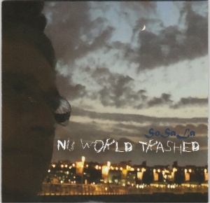 SoSaLa NU WORLD TRASHED album cover